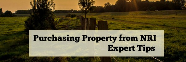 Purchasing Property from NRI - Expert Tips