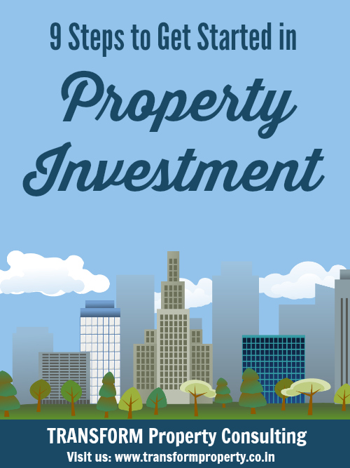 9 Steps to Get Started in Property Investment