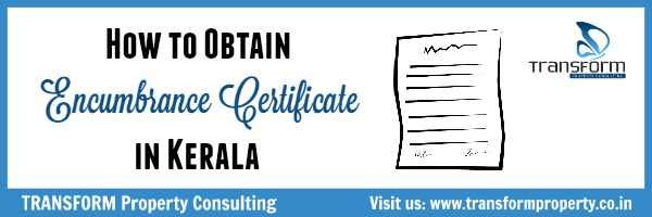 How to Obtain Encumbrance Certificate in Kerala - Transform Property ...