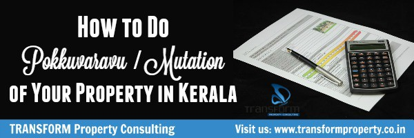 How to Do Pokkuvaravu or Mutation of Your Property in Kerala