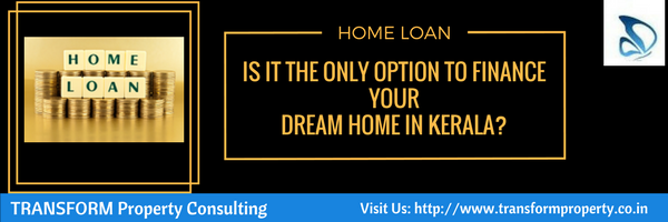 Housing finance in Kerala - Beyond home loans