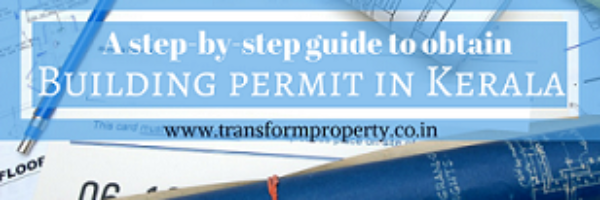 How to obtain Building Permit in Kerala : A step-by-step guide