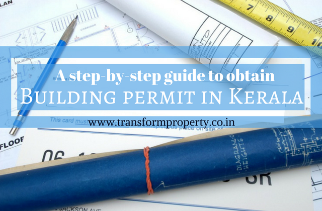 A step-by-step guide to obtain Building permit in Kerala