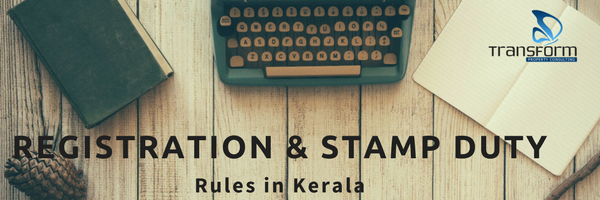 Registration and Stamp Duty Rules in Kerala